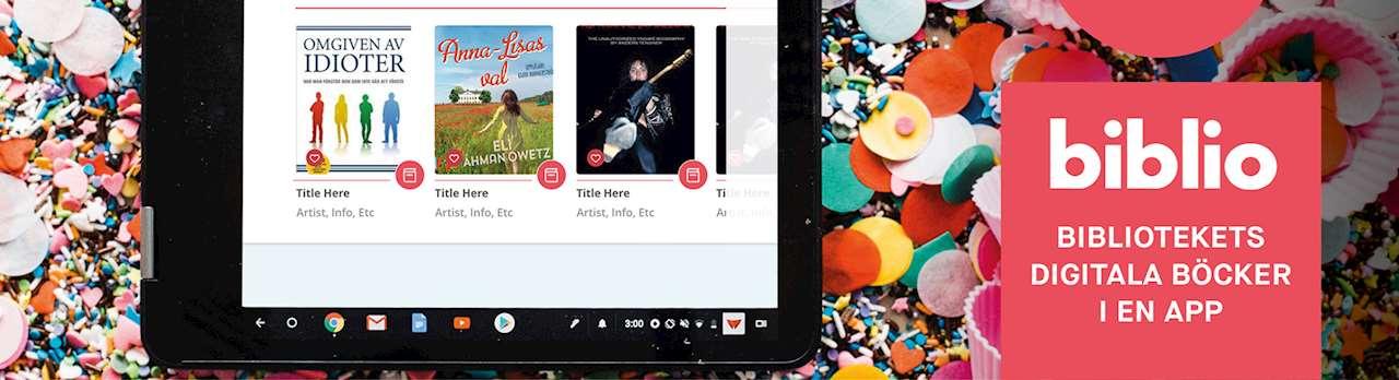 Surfplatta med appen Biblio och brevid en ruta med texten biblio bibliotekets digitala böcker i en app
